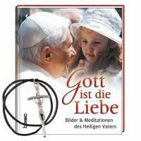 Gott ist die Liebe, Benedikt XVI.