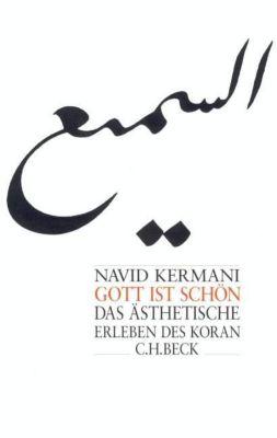 Gott ist schön - Navid Kermani |