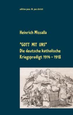 Gott mit uns, Heinrich Missalla
