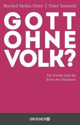 Gott ohne Volk?, Stefan Oster, Peter Seewald