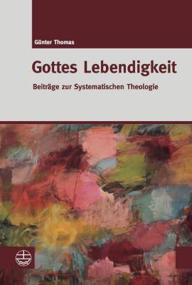 Gottes Lebendigkeit - Günter Thomas pdf epub