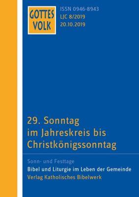 Gottes Volk, Lesejahr C 2019: 8 29. Sonntag im Jahreskreis bis Christkönigssonntag