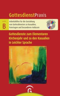 Gottesdienste zum Elementaren Kirchenjahr und zu den Kasualien in Leichter Sprache, m. CD-ROM -  pdf epub