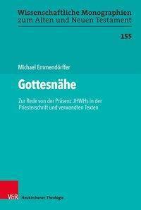 Gottesnähe, Michael Emmendörffer
