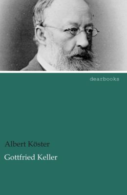 Gottfried Keller, Albert Köster