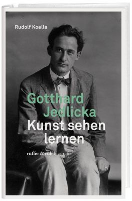 Gotthard Jedlicka - Rudolf Koella |