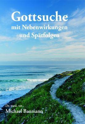 Gottsuche - Michael Baumann |