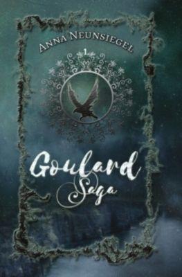Goulard Saga - Anna Neunsiegel pdf epub