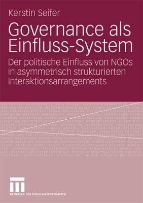 Governance als Einfluss-System, Kerstin Seifer