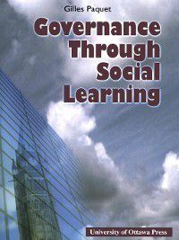 Governance Through Social Learning, Gilles Paquet