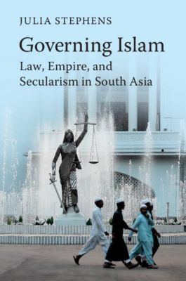 Governing Islam, Julia Stephens