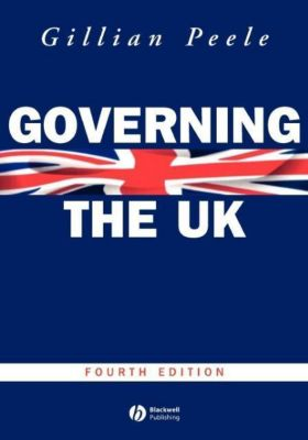 Governing the Uk, Gillian Peele