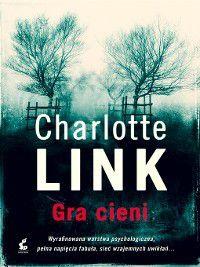 Gra cieni, Charlotte Link