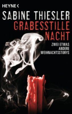 Grabesstille Nacht, Sabine Thiesler