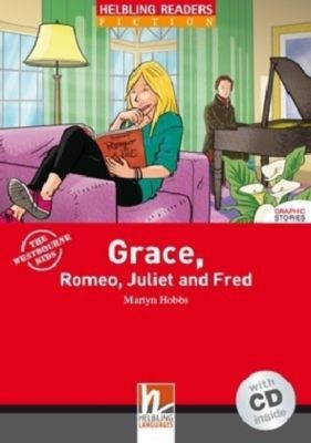 Grace, Romeo, Juliet and Fred, m. 1 Audio-CD, Martyn Hobbs