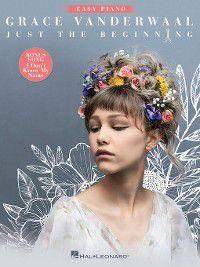 Grace Vanderwaal--Just the Beginning Songbook