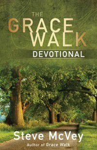 Grace Walk Devotional, Steve McVey