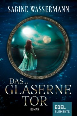 Gracia & Anschar: Das gläserne Tor, Sabine Wassermann