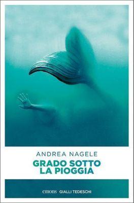Grado sotto la pioggia, Andrea Nagele