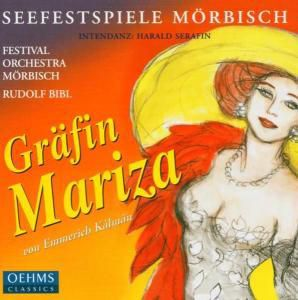 Gräfin Mariza, Rudolf Bibl, Festival Orchestra Mörbisch