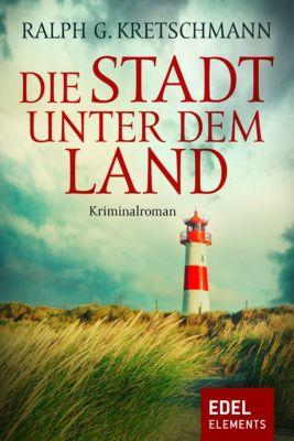 Graf & Dreyer: Die Stadt unter dem Land, Ralph G. Kretschmann