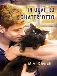 Graffi, fusa e felini: In quattro e quattr'otto, M.A. Church