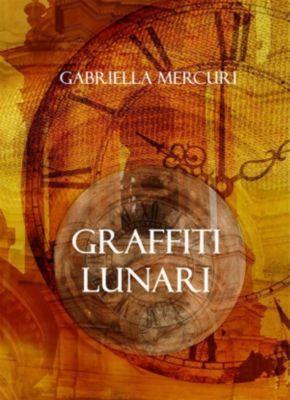 Graffiti lunari, Gabriella Mercuri