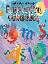 Grammar's Slammin': Punk-tuation Celebration, Pamela Hall