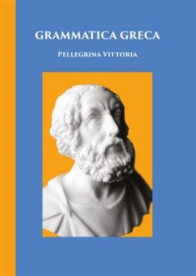 Grammatica di greco, Pellegrina Vittoria