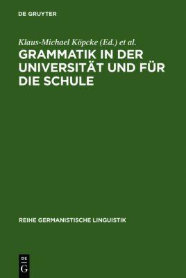 Grammatik in der Universität und für die Schule