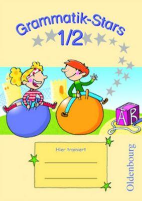 Grammatik-Stars: 1./2. Schuljahr - Übungsheft