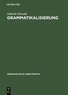 Grammatikalisierung, Gabriele Diewald