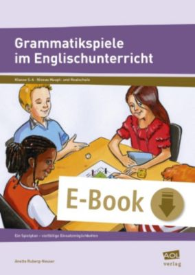 Grammatikspiele im Englischunterricht, Anette Ruberg-Neuser