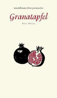 Granatapfel - Rita Henss  