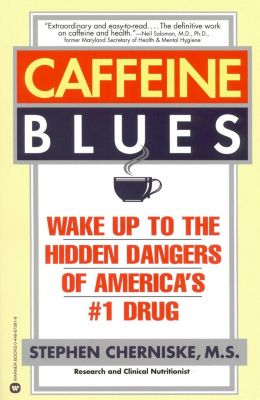 Grand Central Publishing: Caffeine Blues, Stephen Cherniske