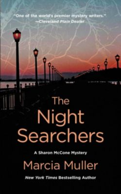 Grand Central Publishing: The Night Searchers, Marcia Muller