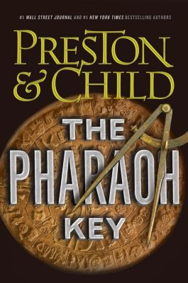 Grand Central Publishing: The Pharaoh Key, Douglas Preston, Lincoln Child