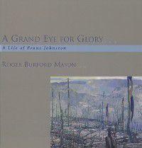 Grand Eye for Glory, Roger Burford Mason