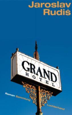 Grand Hotel, Jaroslav Rudis