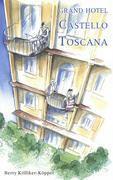 Grand Hotel Castello Toscana - Berty Kölliker-Köppel |