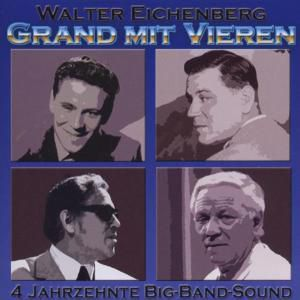 Grand mit vieren, Walter Eichenberg