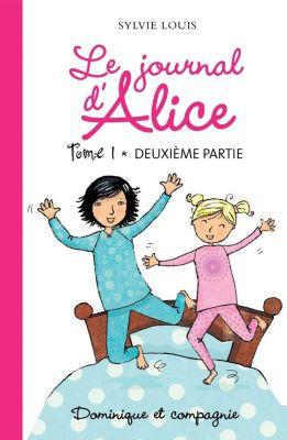 Grand roman Bleu - Série Tristan: Le journal d'Alice tome 1 - 2e partie, Sylvie Louis