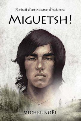 Grand roman Bleu - Série Tristan: Miguetsh !, Michel Noël