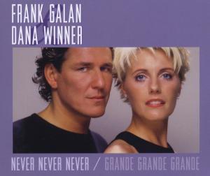 Grande Grande Grande / Never Never, Frank & Winner,Dana Galan