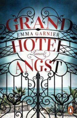 Grandhotel Angst, Emma Garnier