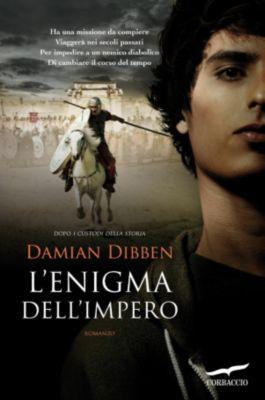 Grandi Romanzi Corbaccio: L'enigma dell'Impero, Damian Dibben