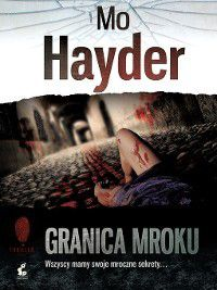 Granica mroku, Mo Hayder
