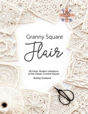Granny Square Flair UK Terms Edition, Shelley Husband