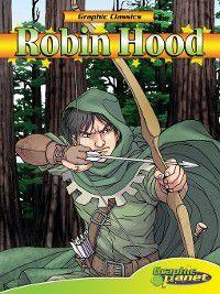 Graphic Classics: Robin Hood, Howard Pyle
