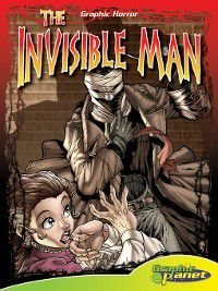 Graphic Horror Set 2: Invisible Man, H. G. Wells